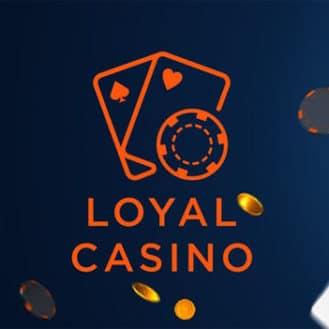 Loyal Casino Welcome Bonus